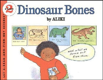 Dinosaur Bones (Let's Read and Find Out Science Level 2)