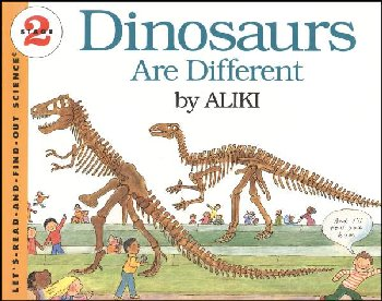 Dinosaurs are Different (Let's Read and Find Out Science Level 2)