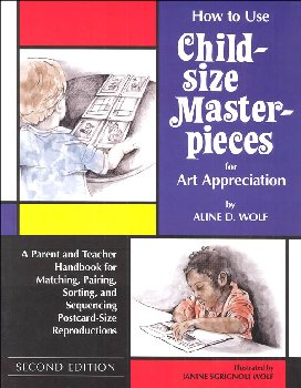 How to Use Child-Sized Masterpieces