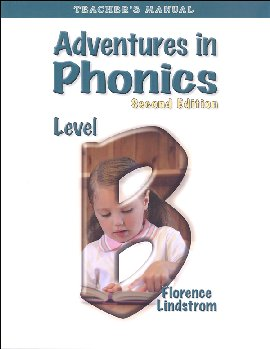 Adventures in Phonics Level B Teacher's Manual (Second Edition)