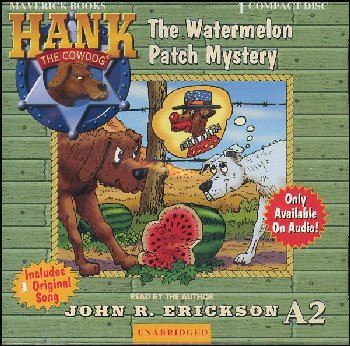 Hank the Cowdog Watermelon Patch Mystery CD