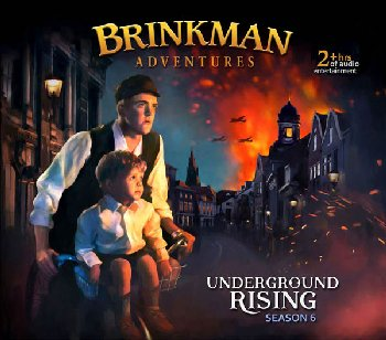 Brinkman Adventures Season 6 CDs - Underground Rising