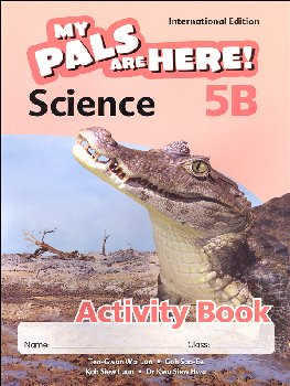 My Pals Are Here! Science International Edition Activity Book 5B