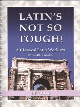 Latin's Not So Tough Level 6 Workbook
