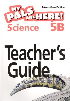 My Pals Are Here! Science International Edition Teacher Guide 5B