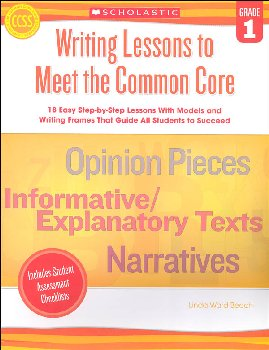 Writing Lessons to Meet the Common Core: Grade 1