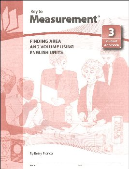 Key to Measurement Book 3: Finding Area and Volume Using English Units
