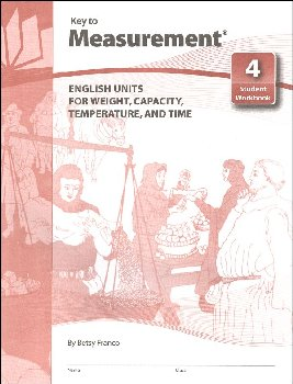 Key to Measurement Book 4: English Units for Weight, Capacity, Temperature and Time
