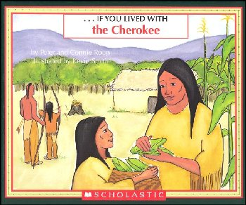If You Lived with the Cherokees
