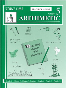 Study Time Arithmetic - Teacher's Manual, Grade 5
