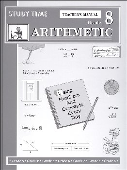 Study Time Arithmetic - Teacher's Manual, Grade 8