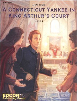 Connecticut Yankee in King Arthur?s Court Classic Worktext