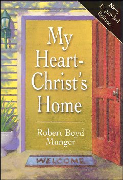 My Heart: Christ's Home