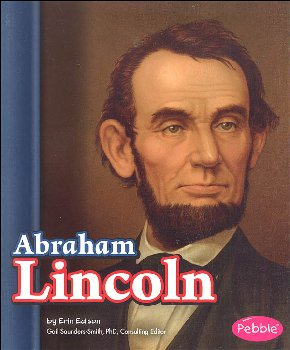 Abraham Lincoln (Presidential Biographies)