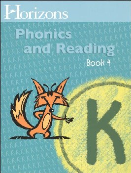 Horizons K Phonics and Reading Book 4
