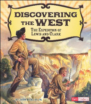 Discovering the West: Expedition of Lewis and Clark (Adventures on the American Frontier)