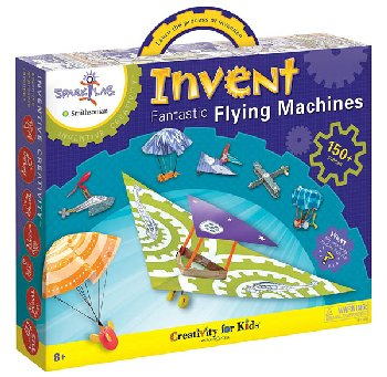 Invent Fantastic Flying Machines (Spark! Lab Smithsonian)