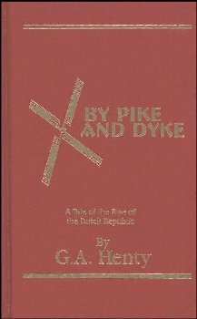 By Pike and Dyke HARDCOVER