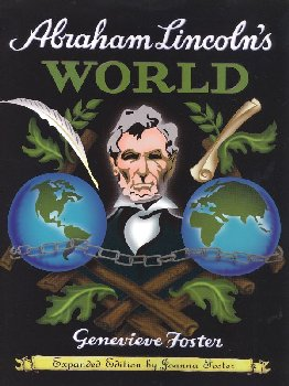 Abraham Lincoln's World (Foster)