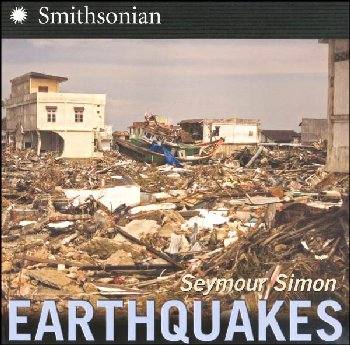 Earthquakes (Seymour Simon)