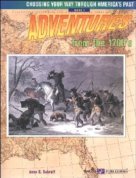 Adventures From the 1700's (Choose Way Americ