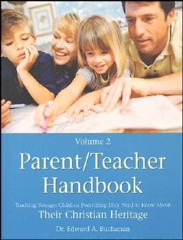 Parent/Teacher Handbook Vol. 2: Teaching Younger Children About Their Christian Heritage