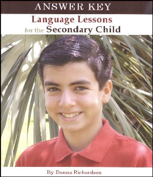 Language Lessons for the Secondary Child Answer Key