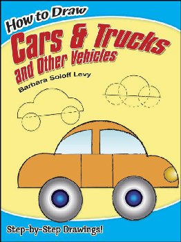 How to Draw Cars & Trucks and Other Vehicles
