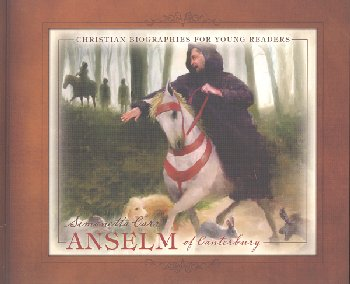 Anselm (Christian Biographies for Young Rdrs)