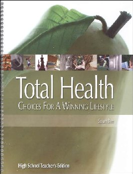 Total Health: Choices for a Winning Lifestyle Teacher's Edition