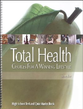 Total Health: Choices for a Winning Lifestyle Test & Quiz Book
