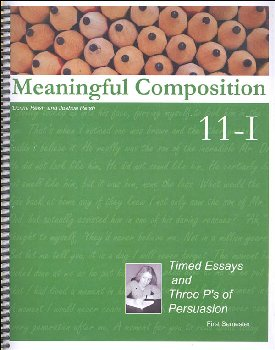 Meaningful Composition 11-I: Timed Essays and Three P's of Persuasion
