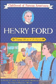 Henry Ford (Childhood of Famous Americans)