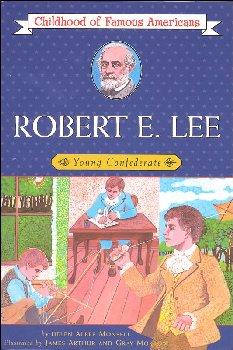Robert E. Lee (Childhood of Famous Americans)