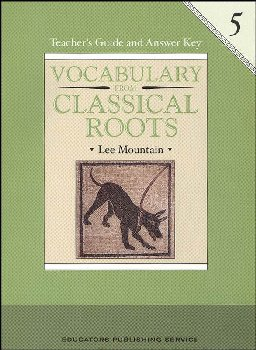 Vocabulary From Classical Roots 5 Teacher Guide