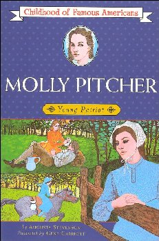 Molly Pitcher (Childhood of Famous Americans)