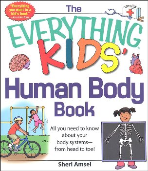 Everything Kids' Human Body Book