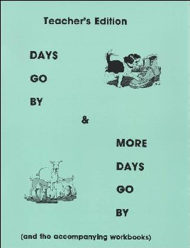Days Go By and More Days Go By Teacher's Manual
