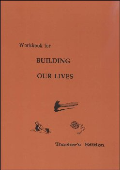 Building Our Lives Workbook Teacher's Edition