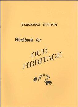 Our Heritage Workbook Teacher's Edition