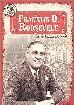 Franklin D. Roosevelt in His Own Words (Eyewitness to History)