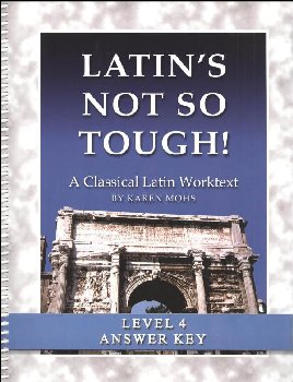 Latin's Not So Tough Level 4 Full-Text Answer Key
