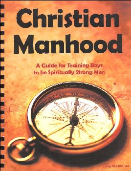 Christian Manhood: Guide for Training Boys