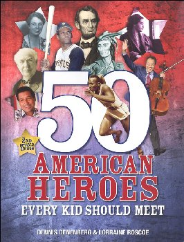 50 American Heroes Every Kid Should Meet 2ED