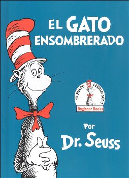 El Gato Ensombrerado (The Cat in the Hat)