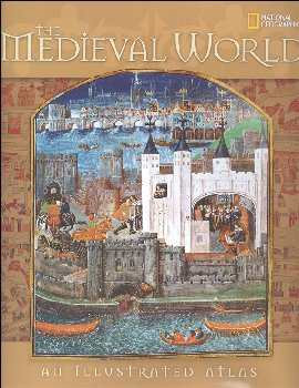 Medieval World: An Illustrated Atlas