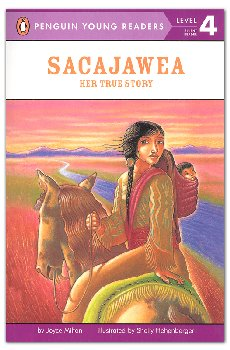 Sacajawea: Her True Story (Penguin Young Readers Level 4)