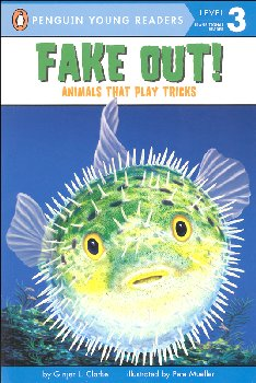 Fake Out! Animals That Play Tricks (Penguin Young Readers Level 3)