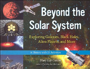 Beyond the Solar System: Exploring Galaxies, Black Holes, Alien Planets, and More