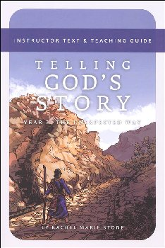 Telling God's Story, Year 3: Instructor Text & Teaching Guide
